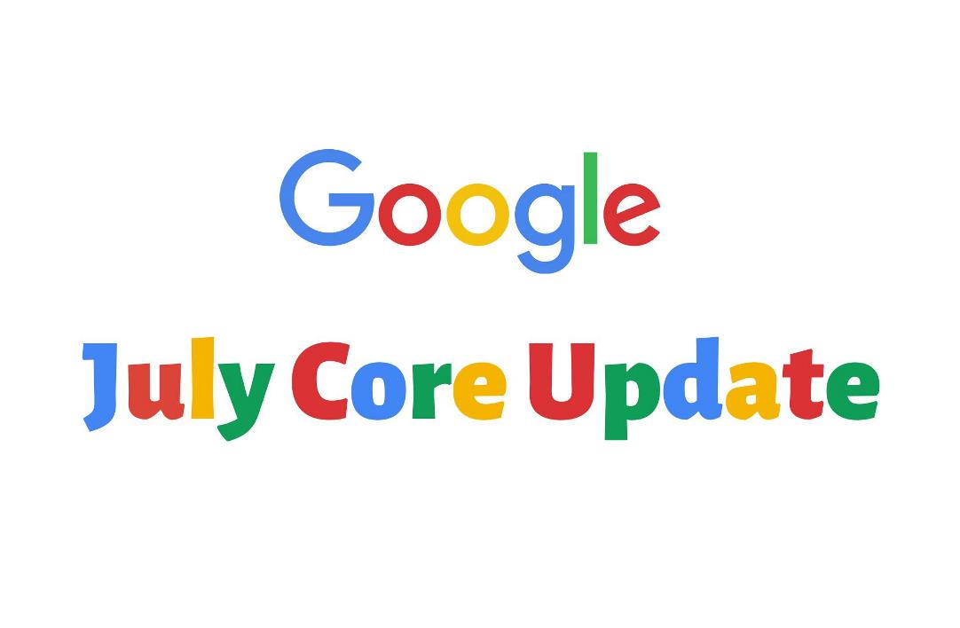 Google July Core Update